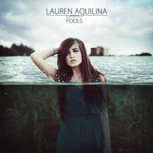 Fools (EP) by Lauren Aquilina