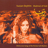 Madman Of God by Sussan Deyhim