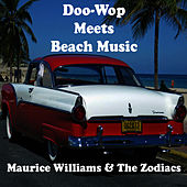 Doo-Wop Meets Beach Music by Maurice Williams and the Zodiacs