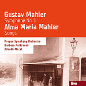 Gustav Mahler: Symphony No. 1 - Alma Maria Mahler: Songs by Various Artists