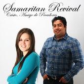 Cristo Amigo De Pecadores by Samaritan Revival