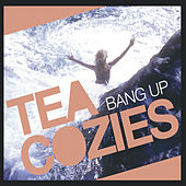 Bang Up by The Tea Cozies