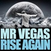 Rise Again by Mr. Vegas