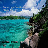 Island Sound Harmony by Blue Sun