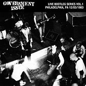Live Bootleg Series Vol. 1: 12/03/1983 Philadelphia, PA @ Love Hall by Government Issue