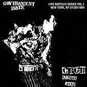 Live Bootleg Series Vol. 1: 07/29/1984 New York, NY @ CBGB by Government Issue