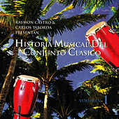 Historia Musical Del Conjunto Clasico by Conjunto Clasico