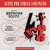 Suite For Violin And Piano by Raymond Scott