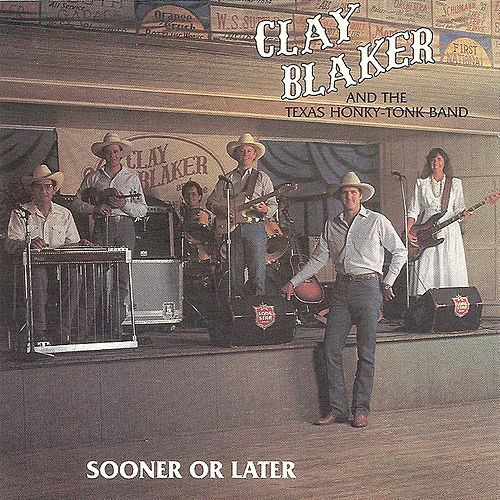 Sooner Or Later by Clay Blaker