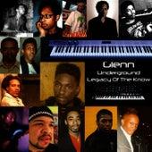Legacy Of The Know by Glenn Underground
