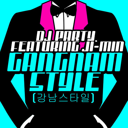 Gangnam Style (강남스타일) [Female Version] by DJ Party