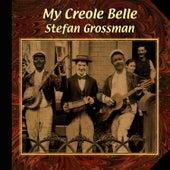 My Creole Belle by Stefan Grossman