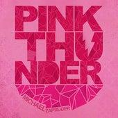 Pink Thunder by Michael Zapruder