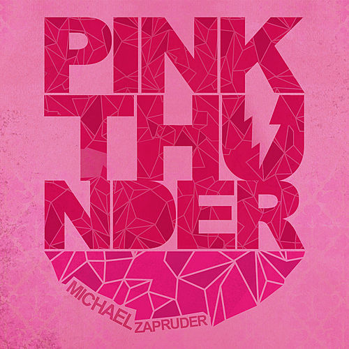 Pink Thunder by Michael Zapruder