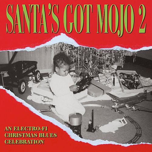 Santa's Got Mojo 2 - An Electro-Fi Christmas Blues Celebration by Various Artists