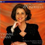 Something Wonderful by Yvonne Kenny