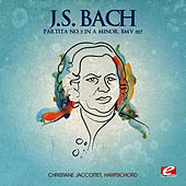 J.S. Bach: Partita No. 3 in A Minor, BMV 827 (Digitally Remastered) by Christiane Jaccottet