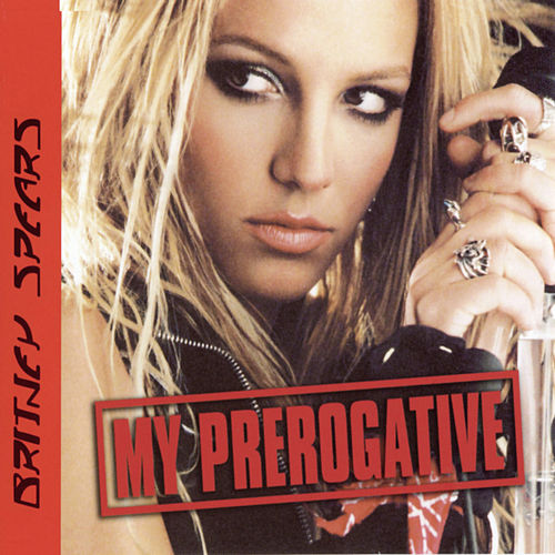 My Prerogative (Remixes) by Britney Spears