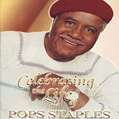 Pops Staples by Pops Staples