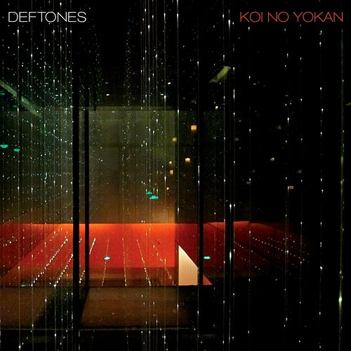 Koi No Yokan by Deftones