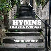 Hymns for the Journey by Mark Smeby