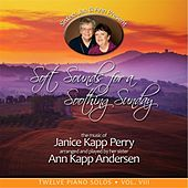 Soft Sounds for a Soothing Sunday, Vol. VIII by Janice Kapp Perry