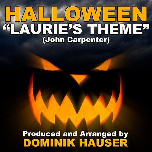 Laurie's Theme (From Halloween) (Cover) by Dominik Hauser
