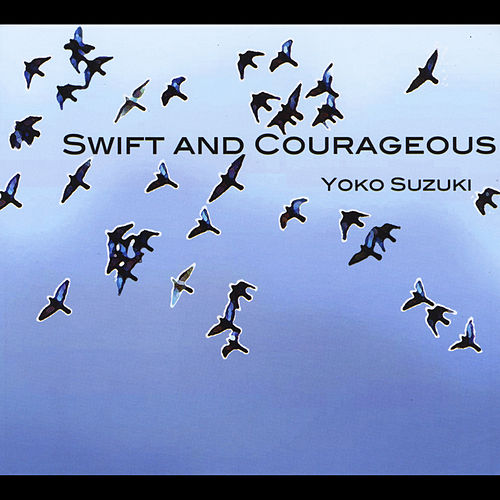 Swift and Courageous by Yoko Suzuki