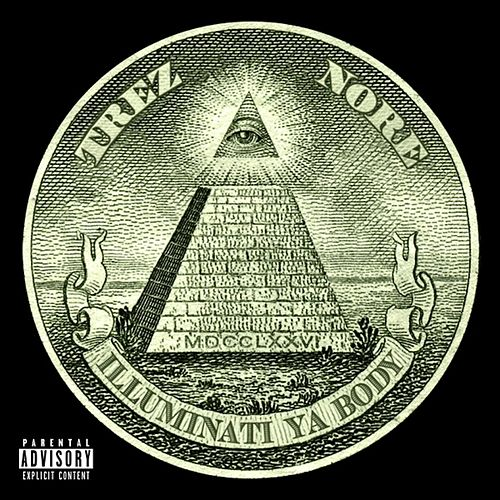 Illuminati Ya Body (feat. N.O.R.E.) by Trez