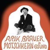 Motschkern is g'sund by Arik Brauer