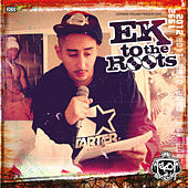 EK to the Roots by Eko Fresh