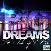Big Dreams: A Tale of 2 Sides by Dutch