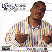 Tha Dogg Pound Gangsta LP by Daz Dillinger