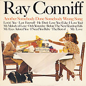 Another Somebody Done Somebody Wrong Song/Love Will Keep Us Together by Ray Conniff