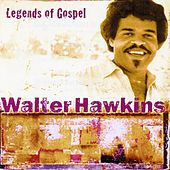 Legends Of Gospel by Walter Hawkins & the Hawkins Family