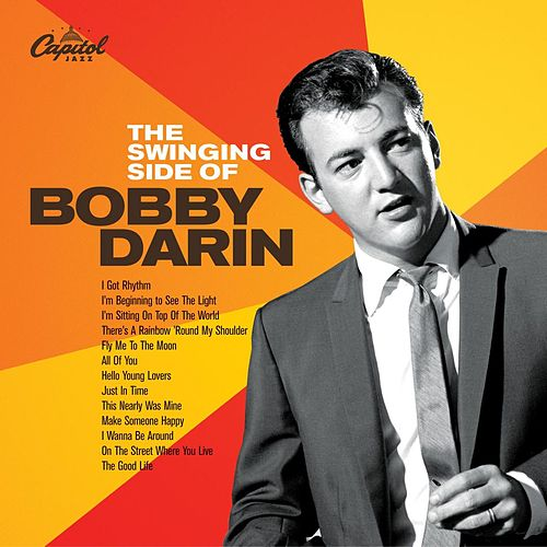 The Swinging Side Of Bobby Darin by Bobby Darin
