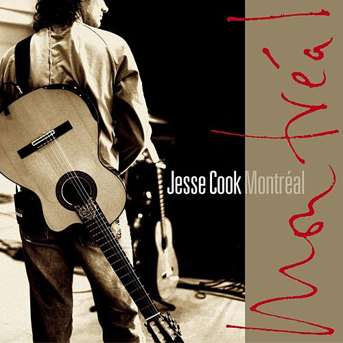 Montreal by Jesse Cook
