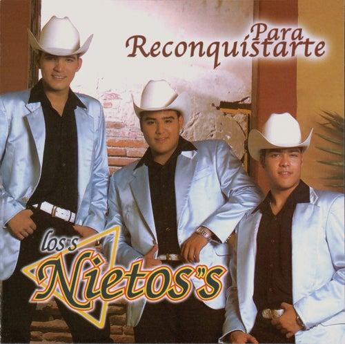 Para Reconquistarte by Los Nietos/Sergio Hernandez