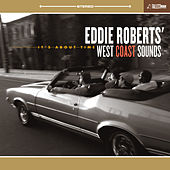 It's About Time by Eddie Roberts' West Coast Sounds