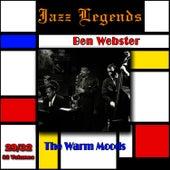 Jazz Legends (Légendes du Jazz), Vol. 29/32: Ben Webster - The Warm Moods von Ben Webster
