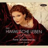 Liszt & Mahler: Das Himmlische Leben by Anne Schwanewilms