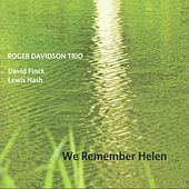 We Remember Helen by Roger Davidson Trio