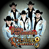 Rosa Perfumada - Single by Colmillo Norteno