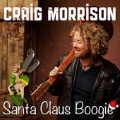 Santa Claus Boogie by Craig Morrison