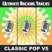 Ultimate Backing Tracks: Classic Pop V5 by Soundmachine