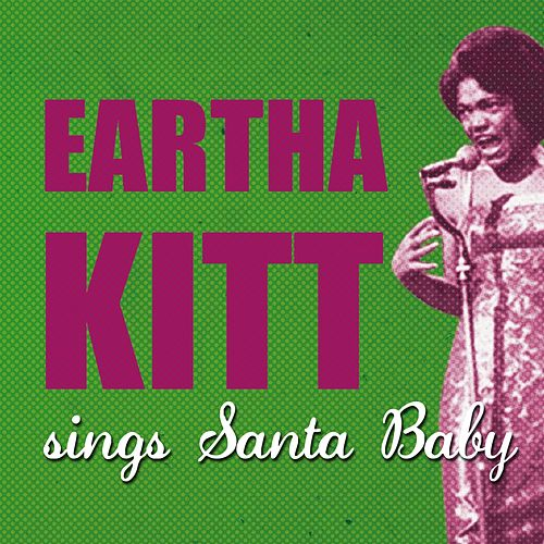 Santa Baby by Eartha Kitt