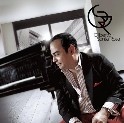 Gilberto Santa Rosa by Gilberto Santa Rosa