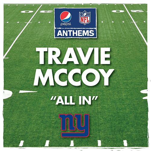 All In (New York Giants' Anthem) by Travie McCoy