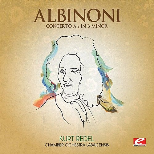 Albinoni: Concerto a 5 in B Minor (Digitally Remastered) by Chamber Ochestra Labacensis
