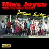 Jackson Anthem (feat. Da Grym Reefer) by Miss Joyce
